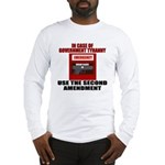In Case of Emergency Long Sleeve T-Shirt