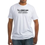 Nursing Shortage Fitted T-Shirt