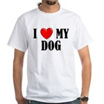 Love My Dog White T-Shirt