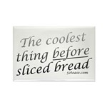Coolest Thing Before Sliced Bread Rectangle Magnet