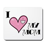 I Love Heart My Mom Mother's Day Mousepad