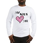 My Kids Love Heart Me Mom Teacher Long Sleeve T-Sh