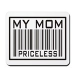 My Mom Priceless Barcode Mousepad