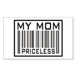 My Mom Priceless Barcode Rectangle Sticker