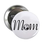 "Pretty Soccer Mom Mother's Day 2.25"" Button (100 p"