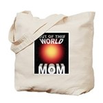 Out of this World Sci-Fi Mom Tote Bag