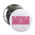 Mom in Pink Mother's Day Button