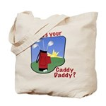Caddy Daddy Tote Bag
