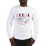 MBA Bacon Pig Long Sleeve T-Shirt