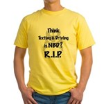 Don't Text and Drive Yellow T-Shirt