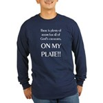 On My Plate Long Sleeve Dark T-Shirt