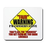 Fair Warning Conservative Mousepad