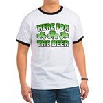 Here for the Beer Shamrock Ringer T