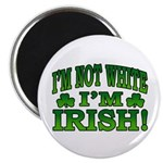 "I'm Not White I'm Irish 2.25"" Magnet (100 pack)"