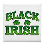 Once You go Irish You Never Go Back Tile Coaster