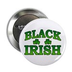 "Once You go Irish You Never Go Back 2.25"" Button"