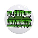 St. Patrick University Drinking Team Ornament (Rou