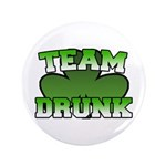 "Team Drunk 3.5"" Button"