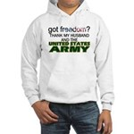 Got Freedom? Army (Husband) Hooded Sweatshirt