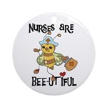 Nurses Are Bee-utiful Ornament (Round)