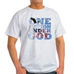 """One Nation Under God"" Light T-Shirt"