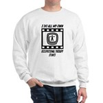 Occupational Therapy Stunts Sweatshirt