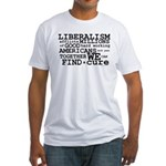 Cure Liberalism Fitted T-Shirt
