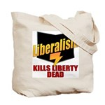 Conservative Anti Liberal Tote Bag