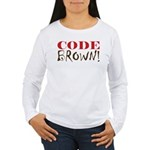 Code Brown! Women's Long Sleeve T-Shirt