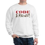 Code Brown! Sweatshirt