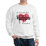 books about teenage Vampires Sweatshirt