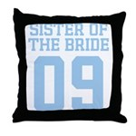 Sister of Bride 09 Throw Pillow