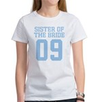 Sister of Bride 09 Women's T-Shirt