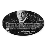 Wolfgang Pauli: Principles in Physics Sticker (Ova