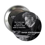 "Truth Existentialist Kierkegaard 2.25"" Button (10"