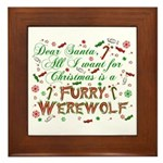 Dear Santa Furry Werewolf Framed Tile