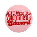 "Edward Valentine 3.5"" Button (100 pack)"