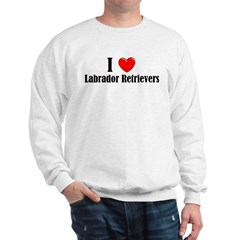 I Love Labs Sweatshirt