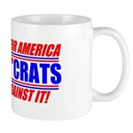 "Anti-Democrats ""NO"" Mug"