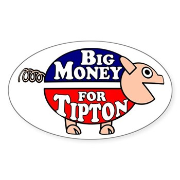Big Money for Scott Tipton Corporate Pig Bumper Sticker