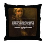 Renbrandt Self Portrait & Quote Throw Pillow