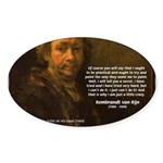 Renbrandt Self Portrait & Quote Oval Sticker