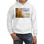 Alfred Sisley Nature Quote Hooded Sweatshirt