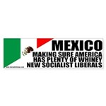 Mexico Giving America Socialists Bumper Sticker