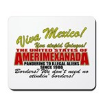 Anti Mexican Illegal Alien Mousepad