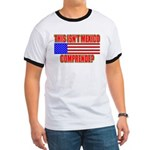 This Isn't Mexico Comprende? Ringer T