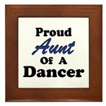 Aunt of a Dancer Framed Tile