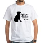 Mutt Fur Children White T-Shirt
