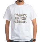 Country Father of the Groom White T-Shirt