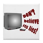 Television Lies anti-TV Tile Coaster
